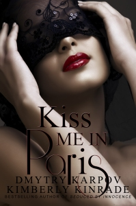 Kiss Me in Paris by Karpov Kinrade