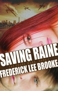 Saving Raine Drone Wars Frederick Lee Brooke